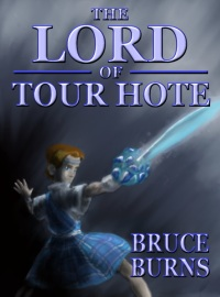 The Lord of Tour Hote